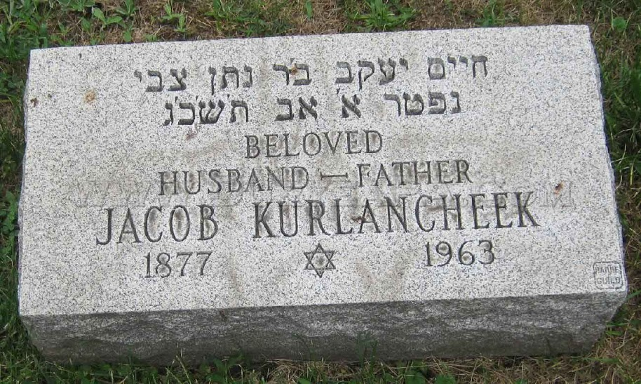 Gravestone of Jacob Kurlancheek, Ronnie's grandfather. Image Courtesy of Mike Lizonitz and DuryeaPA.com